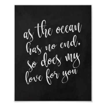 Beach Themed As The Ocean Has No End Beach Wedding 8x10 Sign