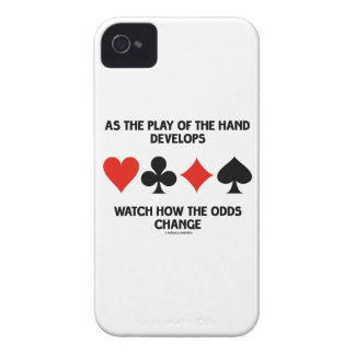 As The Play Of The Hand Develops Watch How Odds Case-Mate iPhone 4 Case