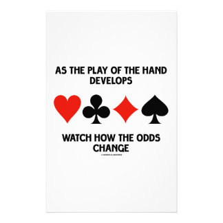 As The Play Of The Hand Develops Watch How Odds Stationery