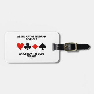 As The Play Of The Hand Develops Watch How Odds Tag For Luggage