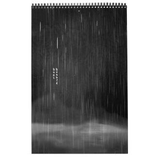 ... as the rain fell on me calendar