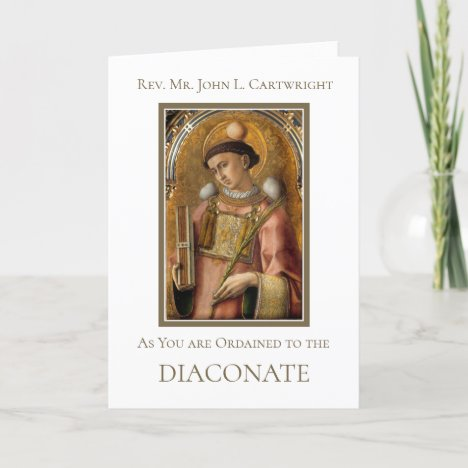 AS YOU ARE ORDAINED TO THE DIACONATE CARD