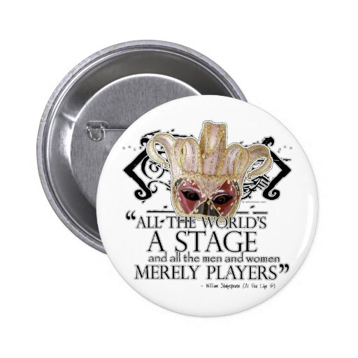 As You Like It Quote 2 Inch Round Button