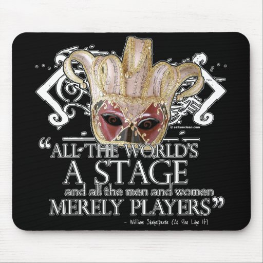 As You Like It Quote Mouse Pad