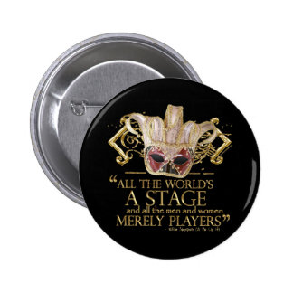 As You Like It Stage Quote (Gold Version) 2 Inch Round Button