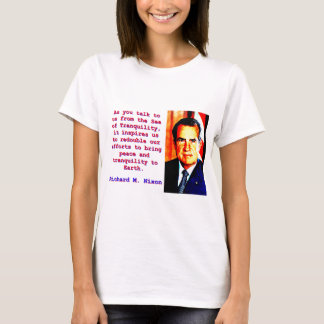 As You Talk To Us - Richard Nixon T-Shirt