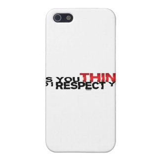 As You Think So I Respect You iPhone 5 Cover