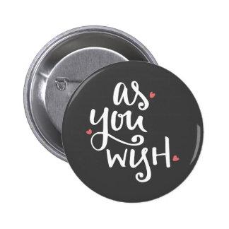 As You Wish (Dark Version) Button