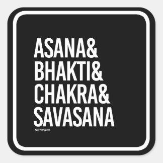 Asana and Bhakti and Chakra and Savasana -   Yoga  Square Sticker