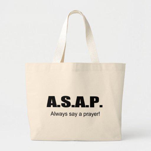 ASAP, Always say a prayer christian gift item Canvas Bag