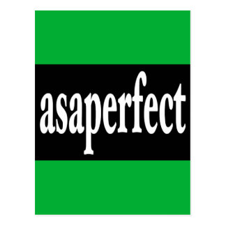 ASAP asaperfect AS SOON AS PERFECT Postcard
