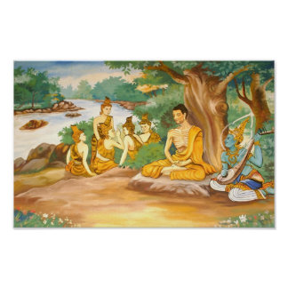 Ascetic Bodhisatta Gotama with the Group of Five Poster