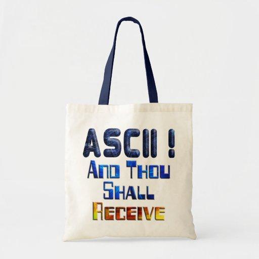 ASCII And Thou Shall Receive Budget Tote Bag
