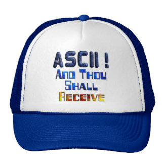 ASCII And Thou Shall Receive Hats