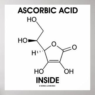 Ascorbic Acid Inside (Vitamin C Chemical Molecule) Poster