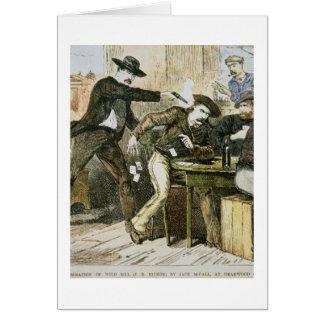 """Asesinato de """"Bill salvaje"""" (W.B. Hickok) por Jack Tarjeta De Felicitación"""