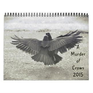 Asesinato de los cuervos 2015 calendario de pared
