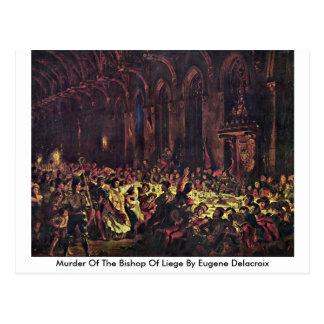 Asesinato del obispo Of Lieja de Eugene Delacroix Postal