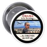 Asesino del abejón de Anti-Obama Pin Redondo De 3 Pulgadas