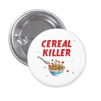 Asesino del cereal de desayuno pin redondo de 1 pulgada