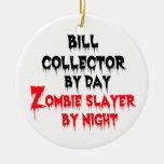Asesino del zombi del colector de Bill Ornamente De Reyes