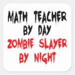 Asesino del zombi del profesor de matemáticas pegatina cuadradas