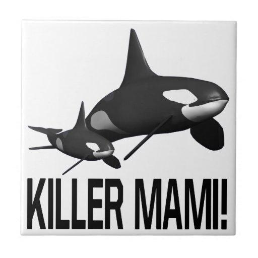 Asesino Mami Azulejo Cuadrado Pequeño