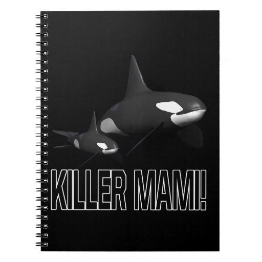 Asesino Mami Cuaderno
