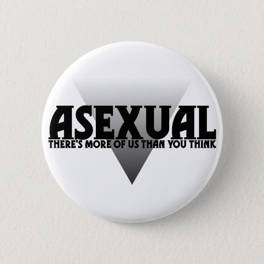 Asexual: There's More of Us Than You Think Button