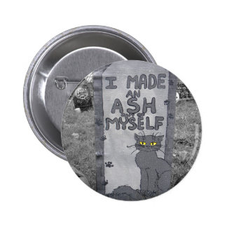 Ash Tombstone Pinback Button