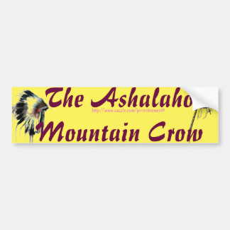 """Ashalaho-Mountain Crow"" Bumper Sticker"