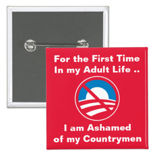 Ashamed of Countrymen Pin
