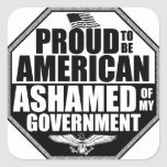 Ashamed Of My Government! Square Sticker
