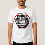 Ashamed Of My Government! Tshirts