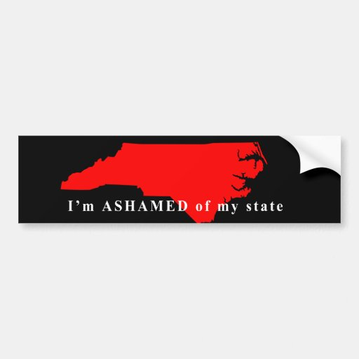 Ashamed To Be From NC Car Bumper Sticker