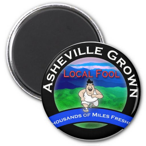 Asheville Local Fool 2 Inch Round Magnet
