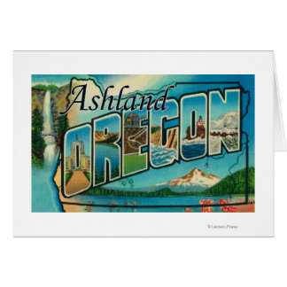 Ashland, Oregon - Large Letter Scenes Card