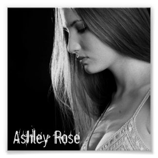 Ashley Rose poster