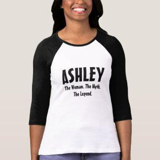 Ashley the woman, the myth, the legend T-Shirt
