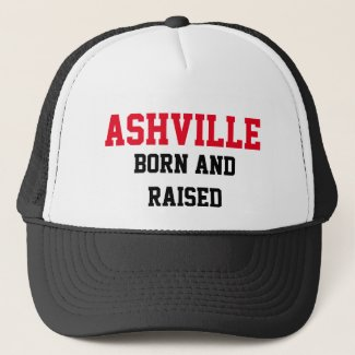 Ashville Born and Raised Trucker Hat