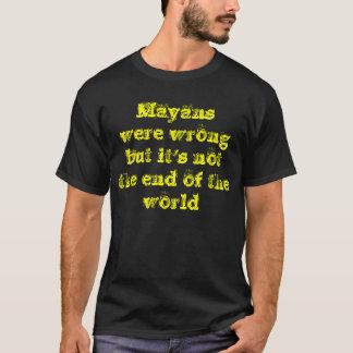 Así pues, el Mayans era incorrecto Playera
