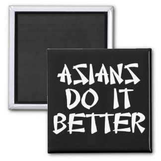 Asians Do It Better 2 Inch Square Magnet