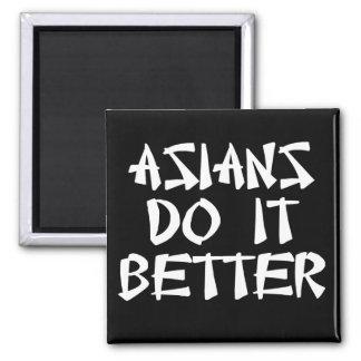 Asians Do It Better Fridge Magnet