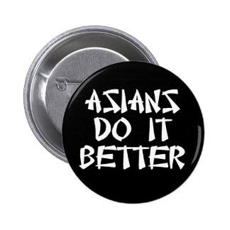 Asians Do It Better Pinback Button