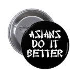 Asians Do It Better Pins