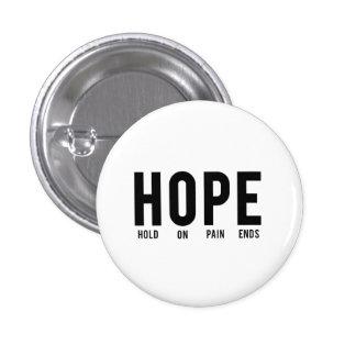 Asimiento de la esperanza… en extremos del dolor pin redondo 2,5 cm