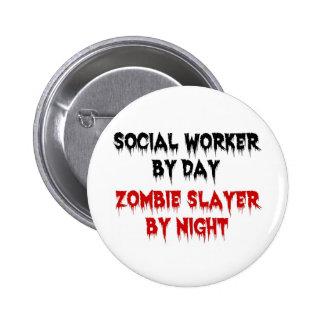 Asistente social del asesino del zombi del día por pin redondo de 2 pulgadas