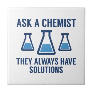 Ask A Chemist Ceramic Tile