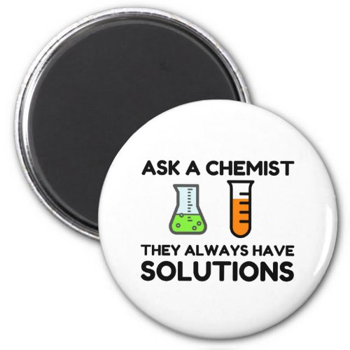 Ask A Chemist Magnet