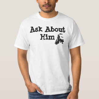 Ask About Jesus T-Shirt
